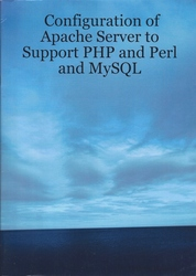Configuration of Apache Server to Support PHP and Perl and MySQL
